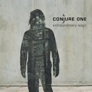 Conjure One - Extraordinary Ways